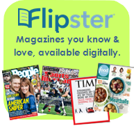 Flipster - magazines you know and love, available digitally.  People, Sports Illutrated, Time, Food Network Magazine, and more